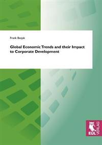 Global Economic Trends and Their Impact to Corporate Development