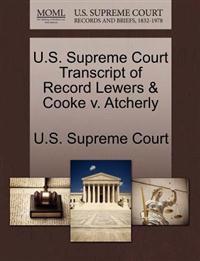 U.S. Supreme Court Transcript of Record Lewers & Cooke V. Atcherly