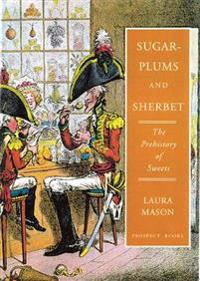 Sugar-Plums and Sherbet