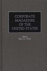 Corporate Magazines of the United States