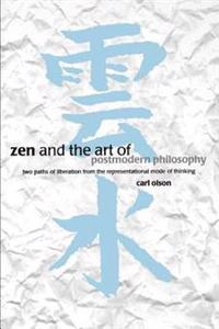 Zen and the Art of Postmodern Philosophy