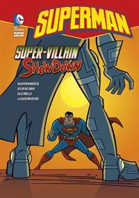 Superman, Super-Villian Showdown