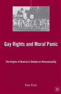 Gay Rights and Moral Panic