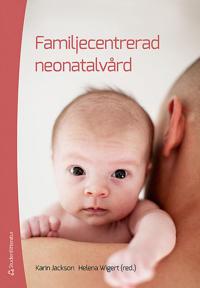 Familjecentrerad neonatalvård