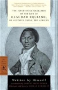 The Interesting Narrative of the Life of Olaudah Equiano: Or, Gustavus Vassa, the African
