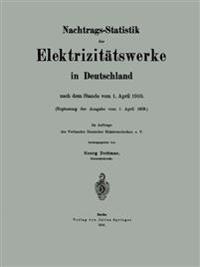 Nachtrags-Statistik Der Elektrizitatswerke in Deutschland