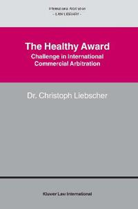 The Healthy Award - Challenge in International Commercial Arbitration