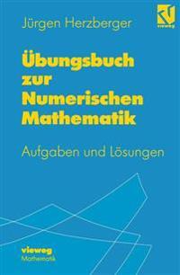 Ubungsbuch Zur Numerischen Mathematik