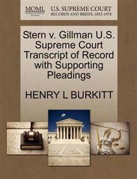 Stern V. Gillman U.S. Supreme Court Transcript of Record with Supporting Pleadings