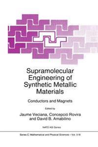Supramolecular Engineering of Synthetic Metallic Materials