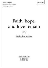 Faith, hope, and love remain
