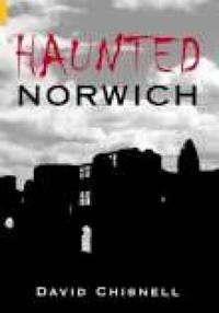 Haunted Norwich