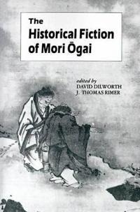 Historical Fiction of Mori Ogai