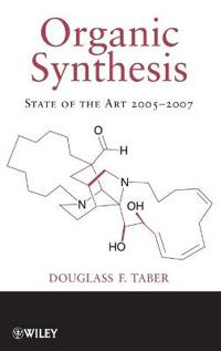 Organic Synthesis: State of the Art 2005-2007