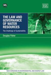 The Law and Governance of Water Resources