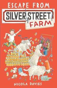 Escape from silver street farm