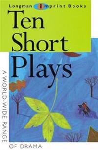 Ten Short Plays