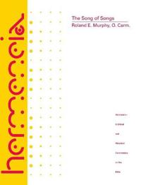 The Song of Songs Hb: A Commentary on the Book of Canticles or the Song of Songs