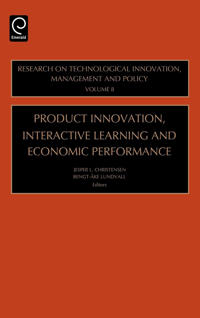 Product Innovation, Interactive Learning And Economic Performance