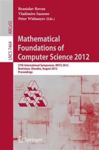 Mathematical Foundations of Computer Science 2012