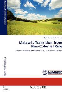 Malawi's Transition from Neo-Colonial Rule