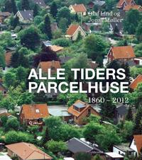 Alle tiders parcelhuse