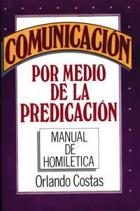 Communicacion Por Medio De LA Predicacion/Communication Through Preaching