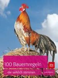 Müller, J: 100 Bauernregeln, die wirklich stimmen