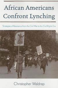 African Americans Confront Lynching