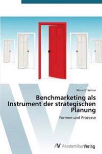 Benchmarketing ALS Instrument Der Strategischen Planung