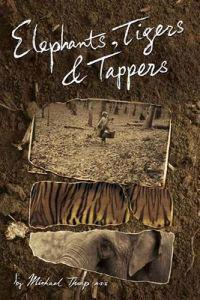 Elephants, Tigers and Tappers