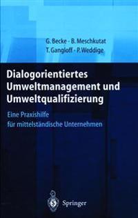Dialogorientiertes Umweltmanagement Und Umweltqualifizierung