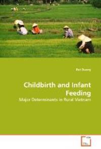 Childbirth and Infant Feeding