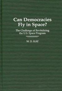 Can Democracy Fly in Space?