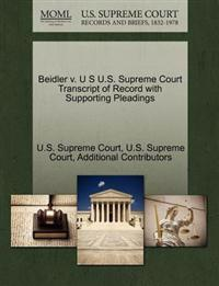 Beidler V. U S U.S. Supreme Court Transcript of Record with Supporting Pleadings