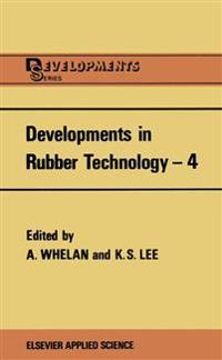 Developments in Rubber Technology 4
