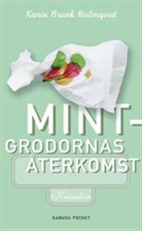Mintgrodornas återkomst