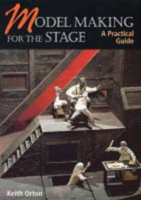 Model Making For The Stage