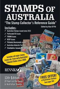 Stamps of Australia - New & Revised 13th Edition: The Stamp Collector's Reference Guide