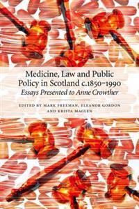 Medicine, Law and Public Policy in Scotland