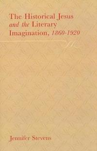 The Historical Jesus and the Literary Imagination