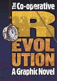 Co-operative revolution - a graphic novel