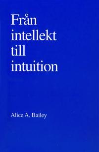 Från intellekt till intuition