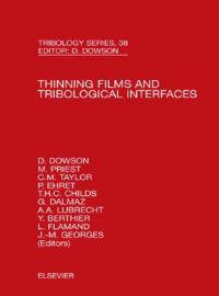 Thinning Films and Tribological Interfaces