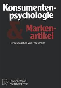 Konsumentenpsychologie und Markenartikel