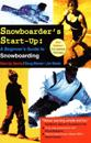 Snowboarders start-up - a beginners guide to snowboarding