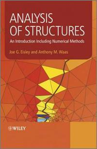 Analysis of Structures: An Introduction Including Numerical Methods