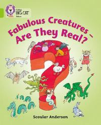 Fabulous Creatures - are They Real?
