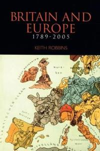 Britain and Europe 1789-2005