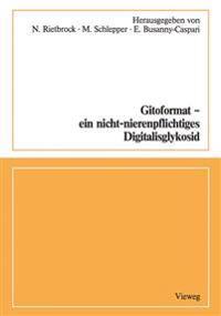 Gitoformat - Ein Nicht-nierenpflichtiges Digitalisglykosid